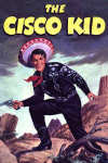 Watch The Cisco Kid free online