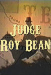 Watch Judge Roy Bean - Sunburnt Gold